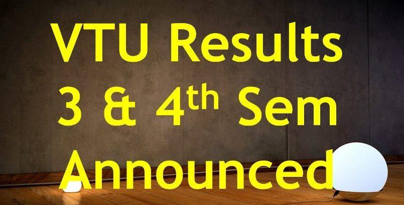 VTU 3 & 4 Sem CBCS and NON-CBCS Results 2018 Announced